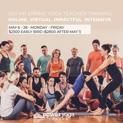Online Yoga Teacher Training With Power Yoga Canada On May 06 2020 Toronto Com