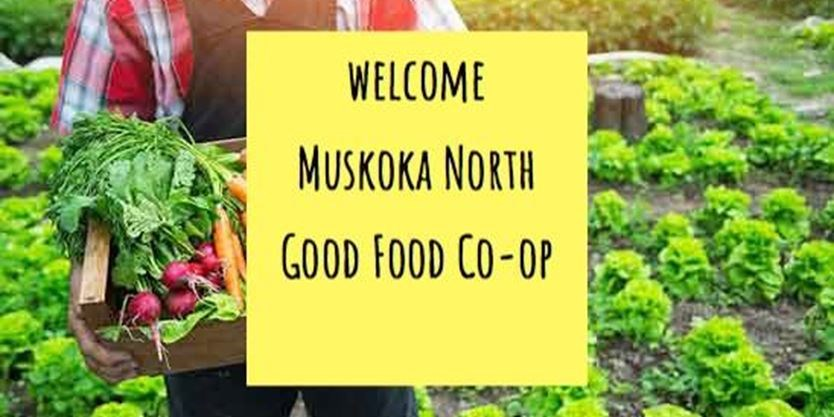 MUSKOKA NORTH GOOD FOOD COOP