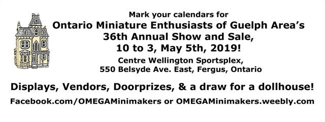 OMEGA Miniature Dollhouse Show and Sale on May 05,2019