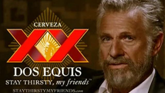 stay thirsty my friends the most interesting man in the world