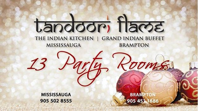 New Opening Tandoori Flame The Indian Kitchen In Mississauga