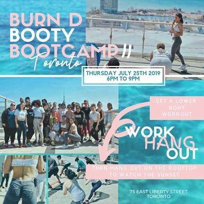 Burn D Booty Bootcamp - Toronto Summer '19 Edition on July 25,2019