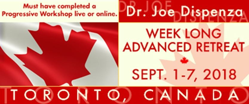 Dr  Joe Dispenza Week Long Advanced Retreat Toronto, Canada on