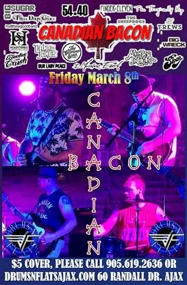 Canadian Bacon - the Best of Modern Canadian Rock N Roll Live on
